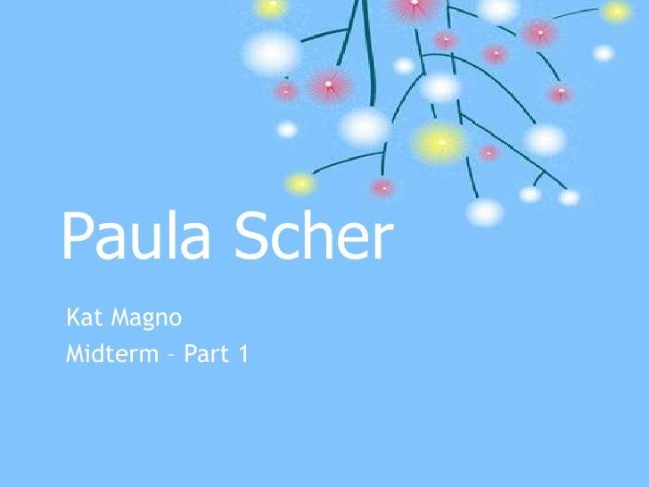 Paula Scher<br />Kat Magno<br />Midterm – Part 1<br />