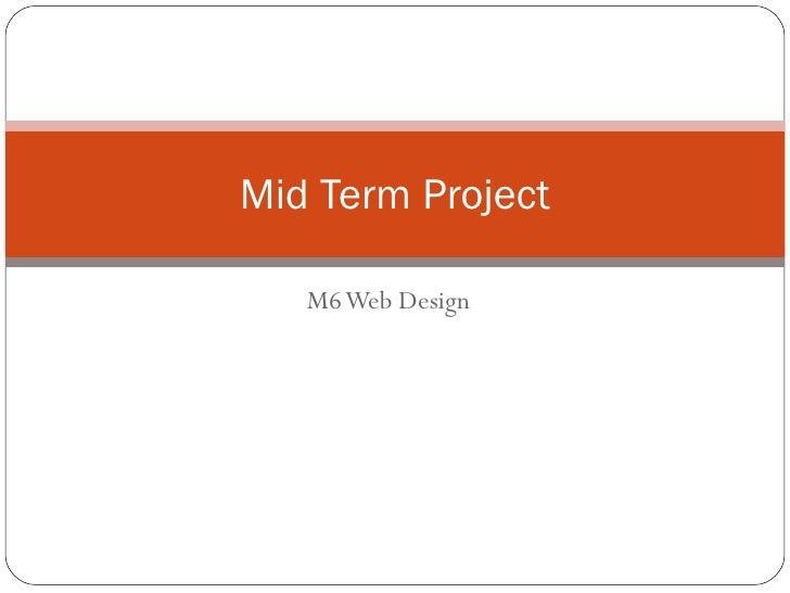 M6 Web Design Mid Term Project