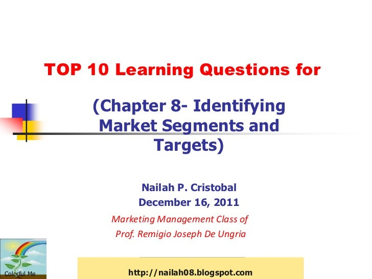 TOP 10 Learning Questions for                   (Chapter 8- Identifying                    Market Segments and            ...