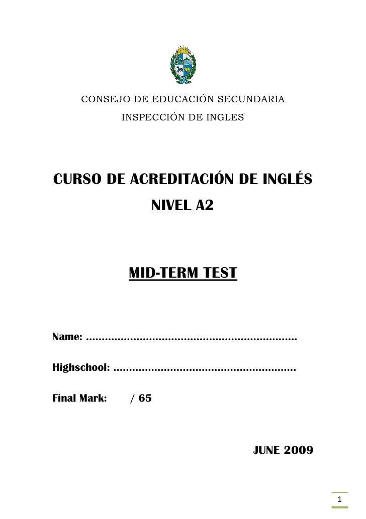 CONSEJO DE EDUCACIÓN SECUNDARIA               INSPECCIÓN DE INGLES     CURSO DE ACREDITACIÓN DE INGLÉS                   N...