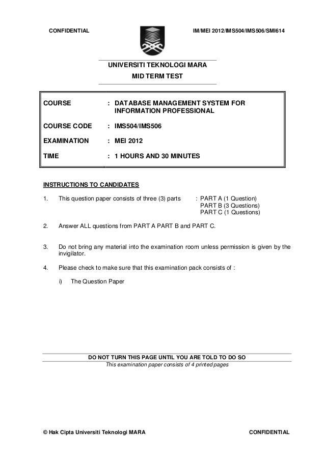 CONFIDENTIAL                                        IM/MEI 2012/IMS504/IMS506/SMI614                          UNIVERSITI T...