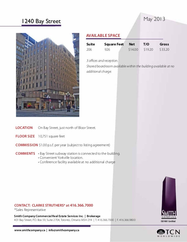 LOCATION  On Bay Street, just north of Bloor Street.FLOOR SIZE 10,751 square feetCOMMISSION $1.00 p.s.f. per year (subj...