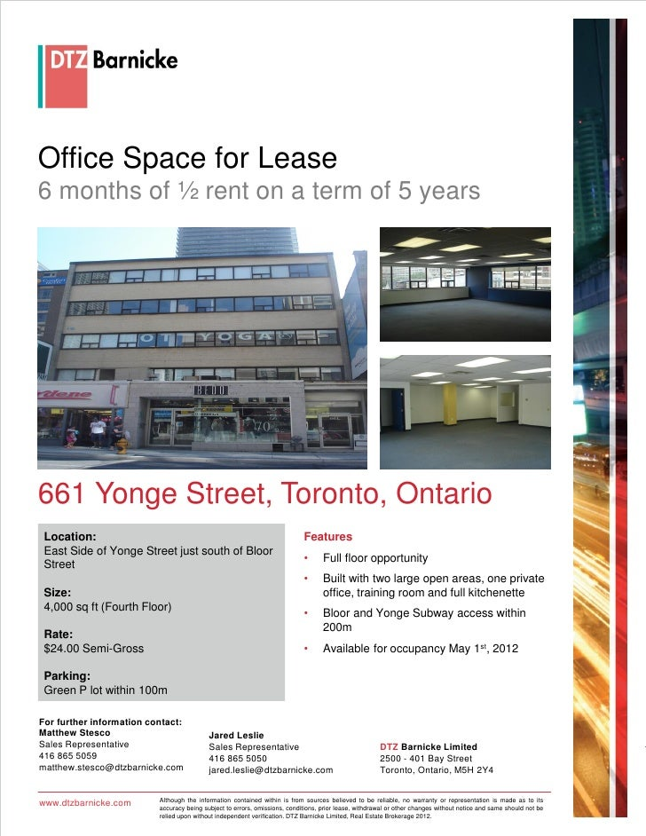 Office Space for Lease6 months of ½ rent on a term of 5 years661 Yonge Street, Toronto, Ontario Location:                 ...