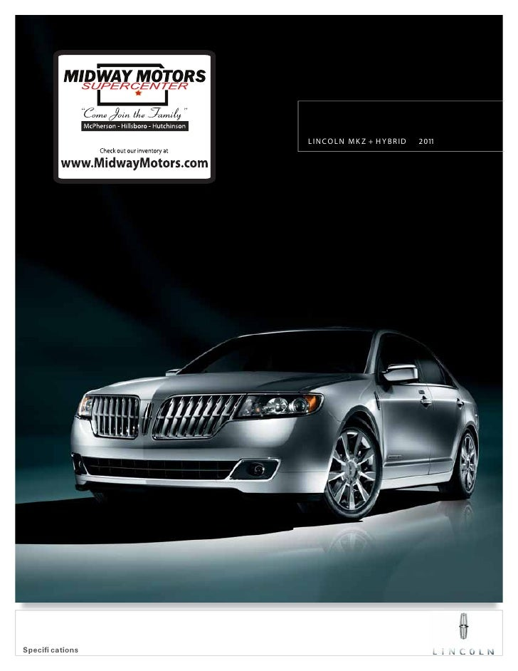 LINCOLN MK Z + H Y BRID   2011Specifi cations