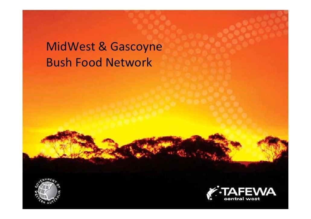 MidWest&Gascoyne BushFoodNetwork                          1