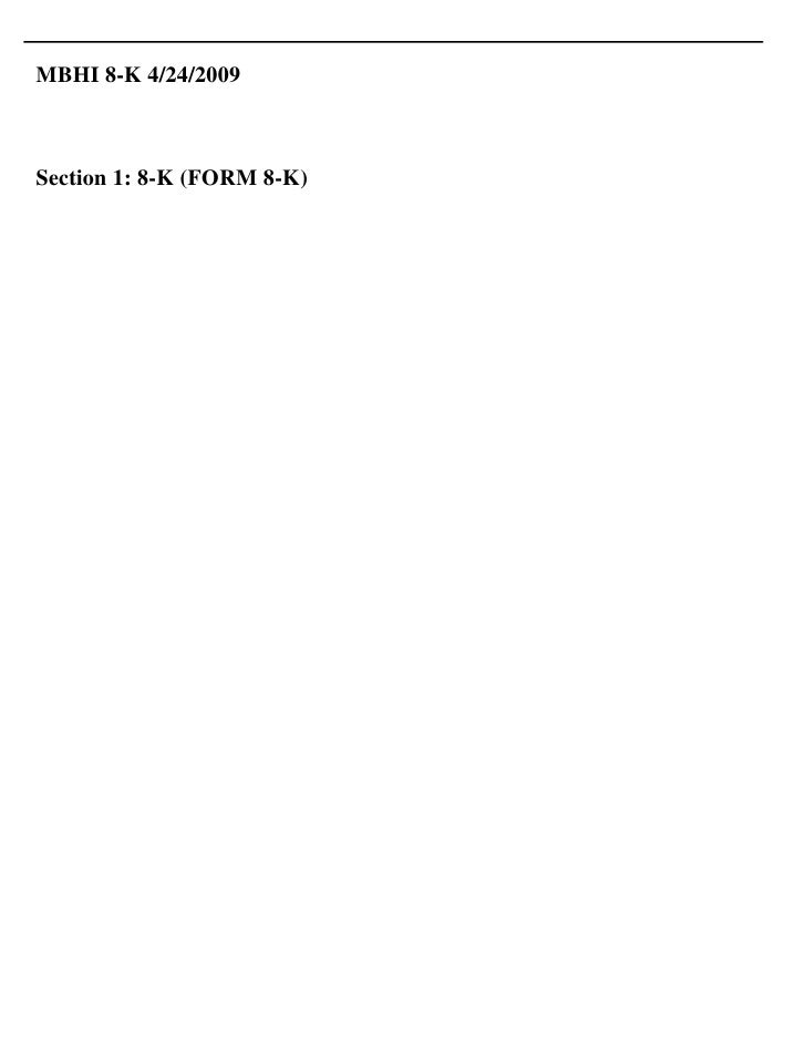 MBHI 8-K 4/24/2009    Section 1: 8-K (FORM 8-K)