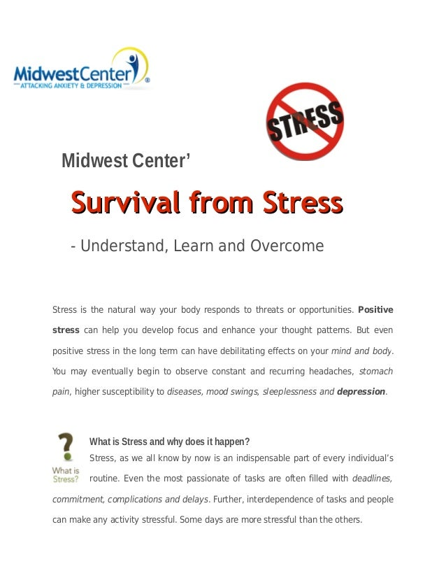Midwest Center' Survival from StressSurvival from Stress - Understand, Learn and Overcome Stress is the natural way your b...