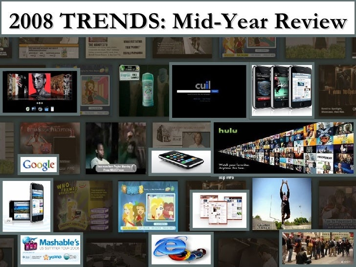 2008 TRENDS: Mid-Year Review