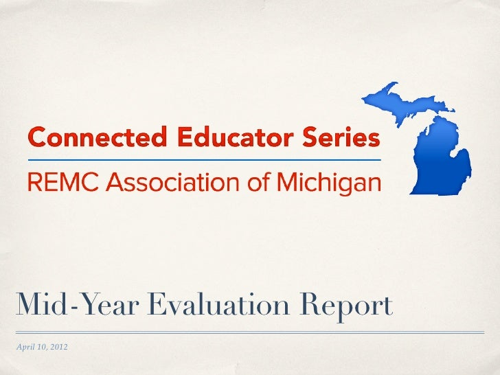 Mid-Year Evaluation ReportApril 10, 2012