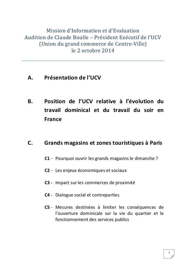 1  Mission d'Information et d'Evaluation Audition de Claude Boulle – Pre sident Exe cutif de l'UCV  (Union du grand commer...