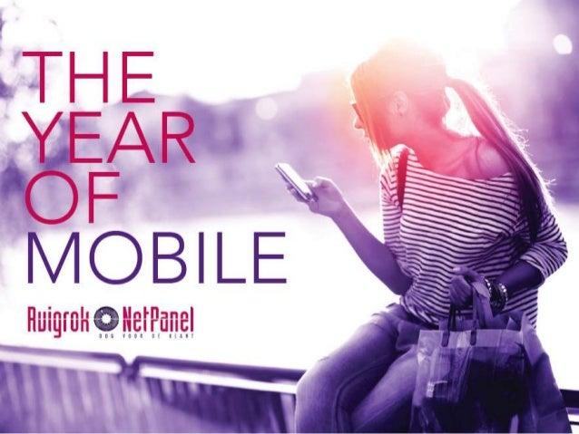THE YEAR OF MOBILE • Ontwikkelthema 2014 • Jaar lang focus op mobiel • Eigen onderzoeken, analysesen pilots