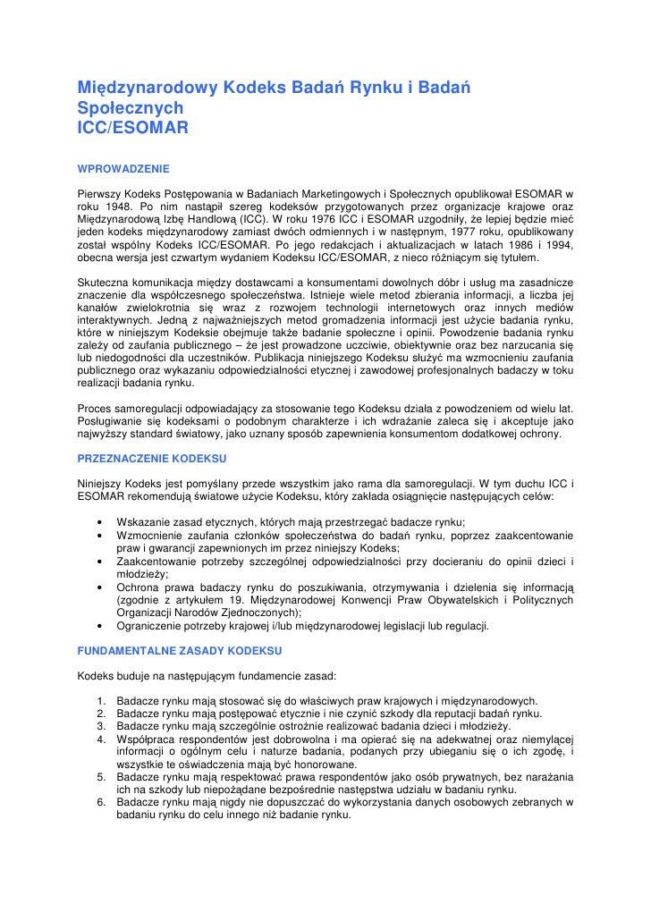 Międzynarodowy Kodeks Badań Rynku i Badań Społecznych ICC/ESOMAR  WPROWADZENIE  Pierwszy Kodeks Postępowania w Badaniach M...