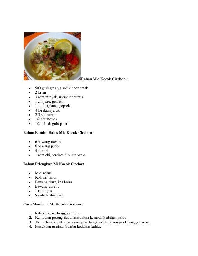 Bahan Mie Kocok Cirebon : 500 gr daging yg sedikit berlemak 2 ltr air 3 sdm minyak, untuk menumis 1 cm jahe, geprek 1 cm l...