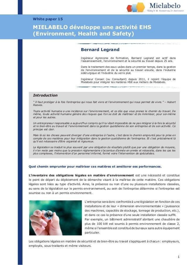 1 White paper 15 Bernard Legrand Ingénieur Agronome de formation, Bernard Legrand est actif dans l'assainissement, l'envir...