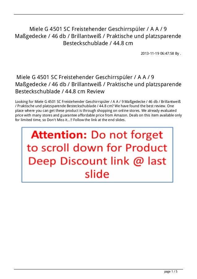 Miele G 4501 SC Freistehender Geschirrspüler / A A / 9 Maßgedecke / 46 db / Brillantweiß / Praktische und platzsparende Be...
