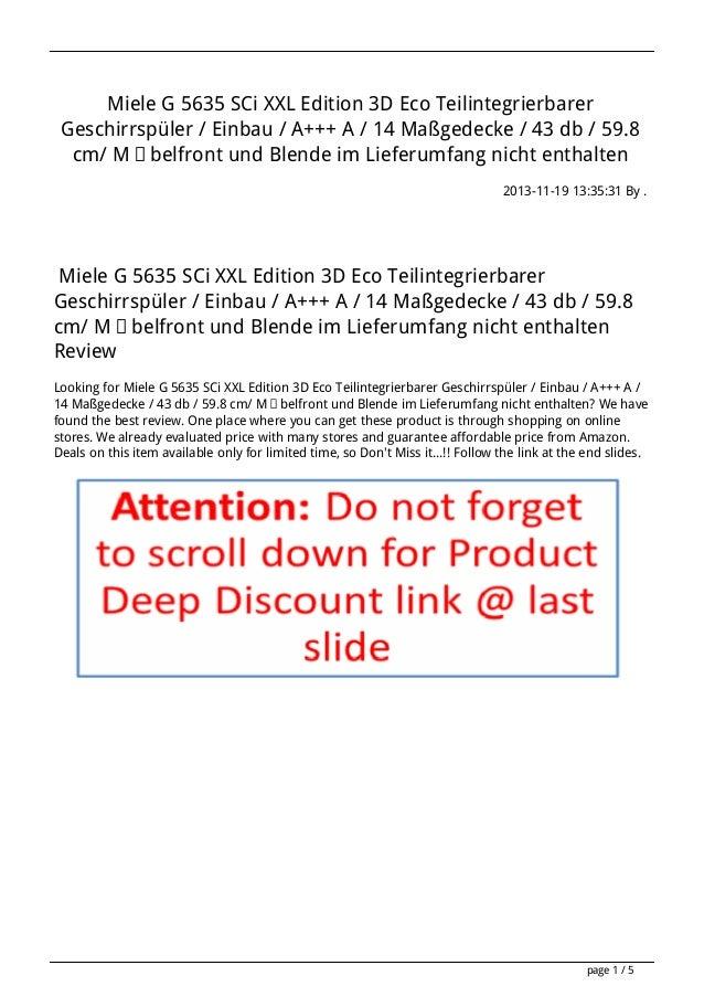 Miele G 5635 SCi XXL Edition 3D Eco Teilintegrierbarer Geschirrspüler / Einbau / A+++ A / 14 Maßgedecke / 43 db / 59.8 cm/...
