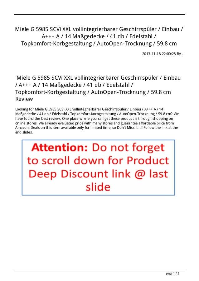Miele G 5985 SCVi XXL vollintegrierbarer Geschirrspüler / Einbau / A+++ A / 14 Maßgedecke / 41 db / Edelstahl / Topkomfort...