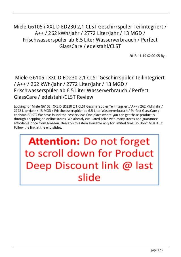 Miele G6105 i XXL D ED230 2,1 CLST Geschirrspüler Teilintegriert / A++ / 262 kWh/Jahr / 2772 Liter/Jahr / 13 MGD / Frischw...