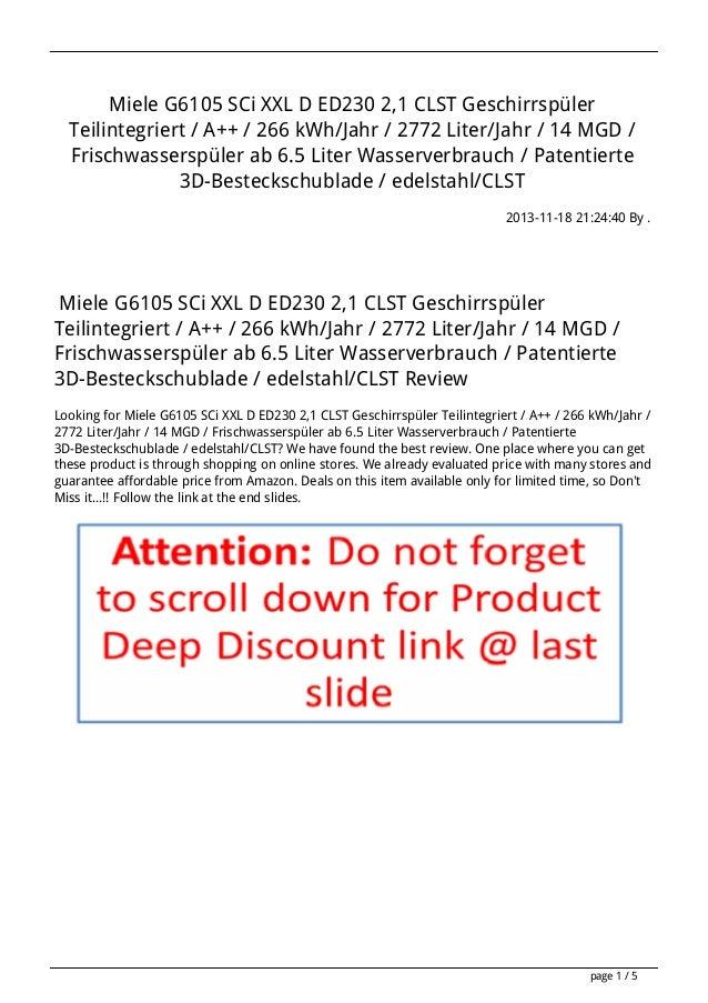 Miele G6105 SCi XXL D ED230 2,1 CLST Geschirrspüler Teilintegriert / A++ / 266 kWh/Jahr / 2772 Liter/Jahr / 14 MGD / Frisc...