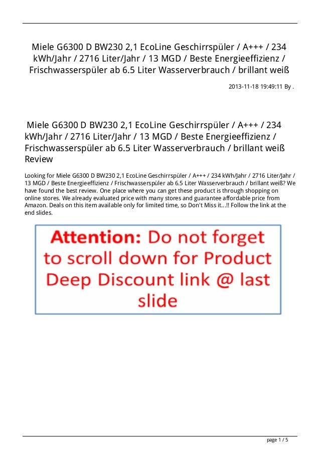 Miele G6300 D BW230 2,1 EcoLine Geschirrspüler / A+++ / 234 kWh/Jahr / 2716 Liter/Jahr / 13 MGD / Beste Energieeffizienz /...