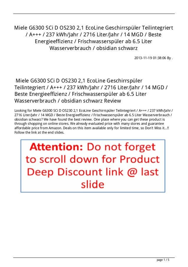 Miele G6300 SCi D OS230 2,1 EcoLine Geschirrspüler Teilintegriert / A+++ / 237 kWh/Jahr / 2716 Liter/Jahr / 14 MGD / Beste...