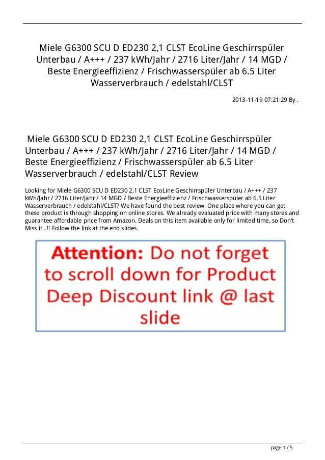Miele G6300 SCU D ED230 2,1 CLST EcoLine Geschirrspüler Unterbau / A+++ / 237 kWh/Jahr / 2716 Liter/Jahr / 14 MGD / Beste ...