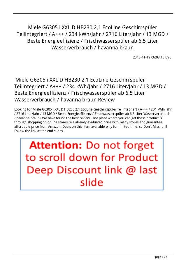 Miele G6305 i XXL D HB230 2,1 EcoLine Geschirrspüler Teilintegriert / A+++ / 234 kWh/Jahr / 2716 Liter/Jahr / 13 MGD / Bes...