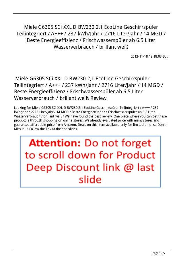 Miele G6305 SCi XXL D BW230 2,1 EcoLine Geschirrspüler Teilintegriert / A+++ / 237 kWh/Jahr / 2716 Liter/Jahr / 14 MGD / B...