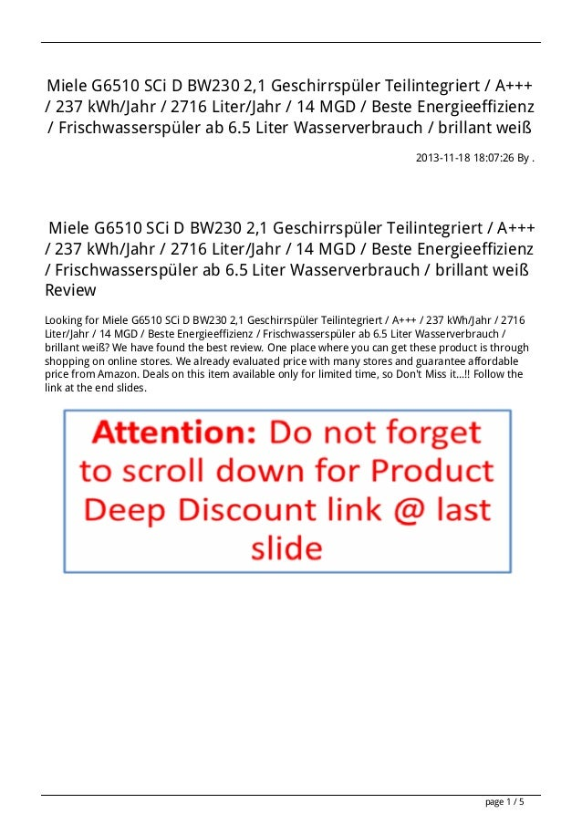 Miele G6510 SCi D BW230 2,1 Geschirrspüler Teilintegriert / A+++ / 237 kWh/Jahr / 2716 Liter/Jahr / 14 MGD / Beste Energie...