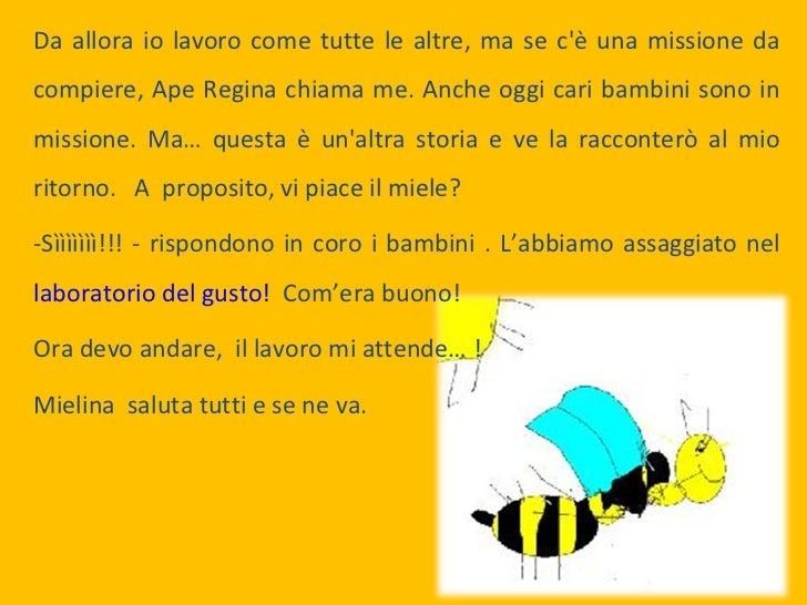 Mielina l ape esploratrice 1 for Immagini api per bambini