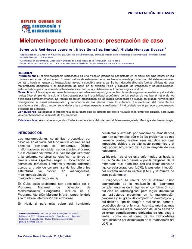 PRESENTACIÓN DE CASOS Rev Cubana Neurol Neurocir. 2012;2(1):43–6 43 Mielomeningocele lumbosacro: presentación de caso Jorg...