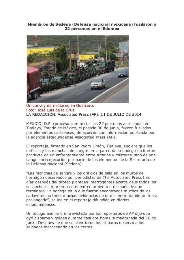 Miembros de Sedena (Defensa nacional mexicana) fusilaron a 22 personas en el Edomex Un convoy de militares en Guerrero. Fo...