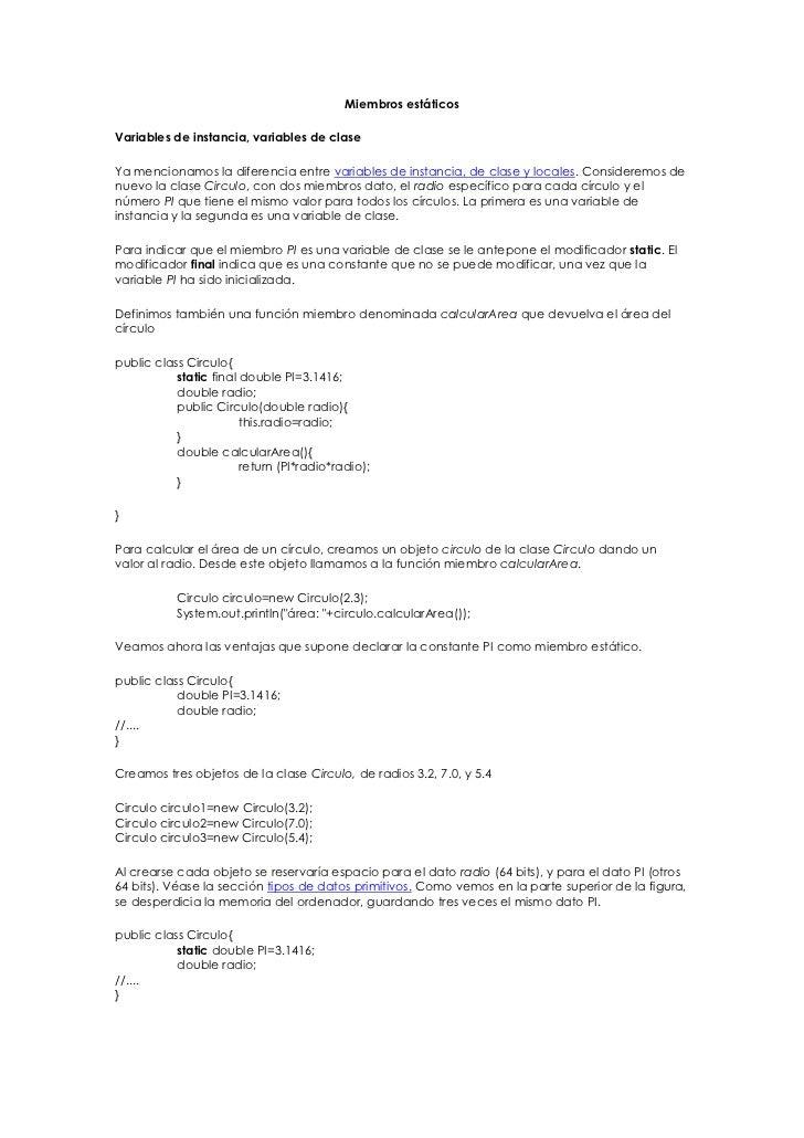Miembros estáticos<br />Variables de instancia, variables de clase<br />Ya mencionamos la diferencia entre variables de in...