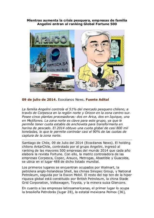 Mientras aumenta la crisis pesquera, empresas de familia Angelini entran al ranking Global Fortune 500 09 de julio de 2014...