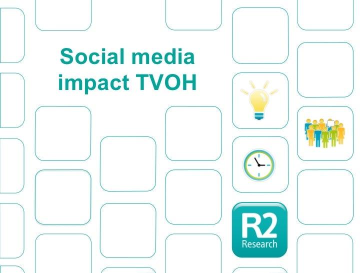 Social mediaimpact TVOH