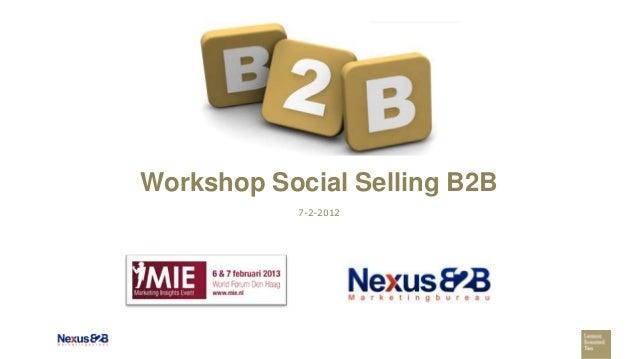 Workshop Social Selling B2B           7-2-2012