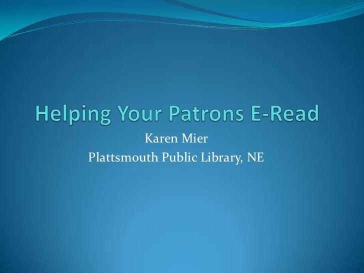 Karen MierPlattsmouth Public Library, NE
