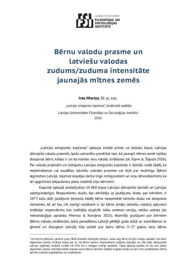 """Bērnu valodu prasme un latviešu valodas zudums/zuduma intensitāte jaunajās mītnes zemēs Inta Mieriņa, Dr. sc. soc. """"Latvij..."""