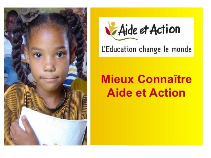 Mieux Connaître  Aide et Action