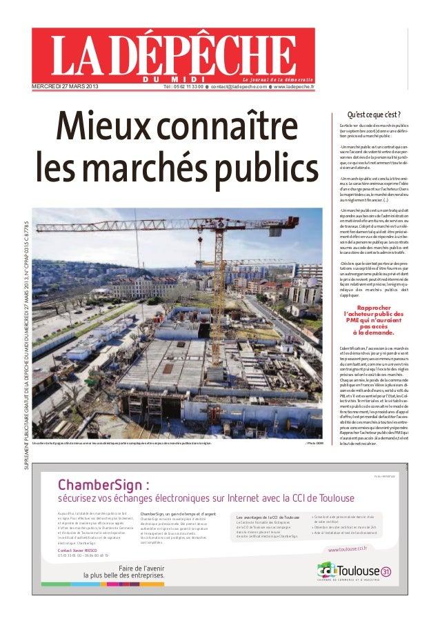 Mieux connaitre les marchés publics. Cahier spécial du 27 mars 2013 dans la Dépêche du Midi