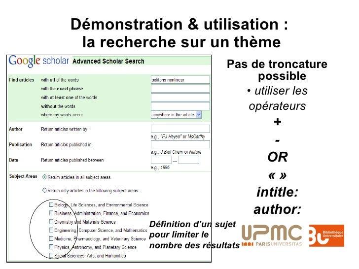 Démonstration & utilisation :  la recherche sur un thème <ul><li>Pas de troncature possible  </li></ul><ul><li>•  utiliser...