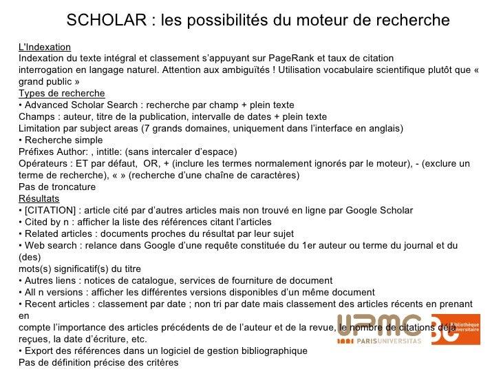 SCHOLAR : les possibilités du moteur de recherche L'Indexation Indexation du texte intégral et classement s'appuyant sur P...