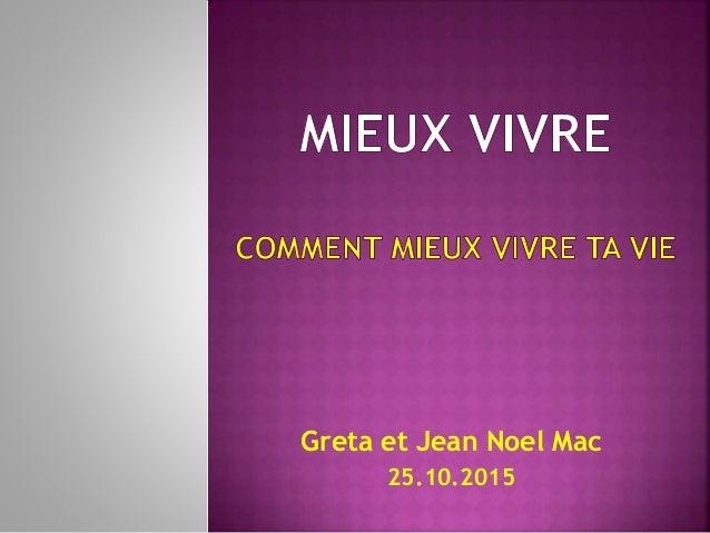 Greta et Jean Noel Mac 25.10.2015