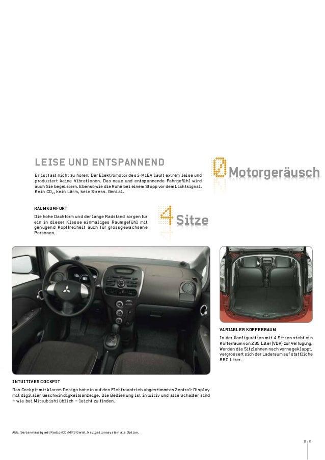 8 9 Motorgeráusch Sitze Er ist fast nicht zu hören: Der Elektromotor des i-MiEV läuft extrem leise und produziert keine Vi...