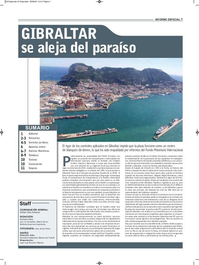 INFORME ESPECIAL 1 P róximamente las autoridades del Peñón firmarán con España un acuerdo de transparencia e intercambio d...
