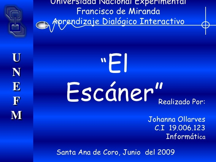 Universidad Nacional Experimental           Francisco de Miranda     Aprendizaje Dialógico Interactivo                    ...