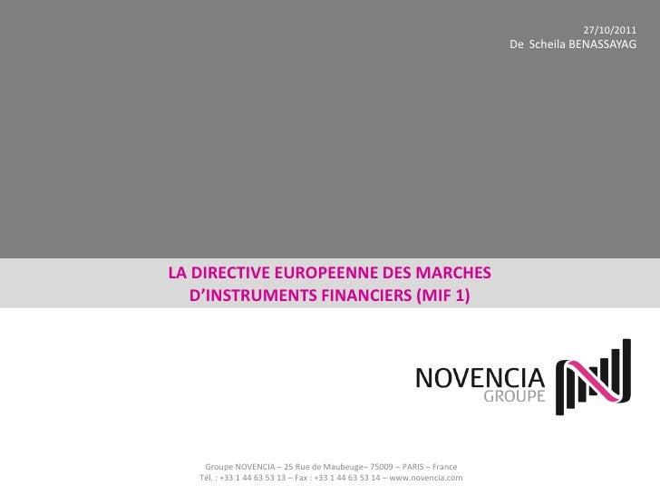 27/10/2011                                                                           De Scheila BENASSAYAGLA DIRECTIVE EUR...