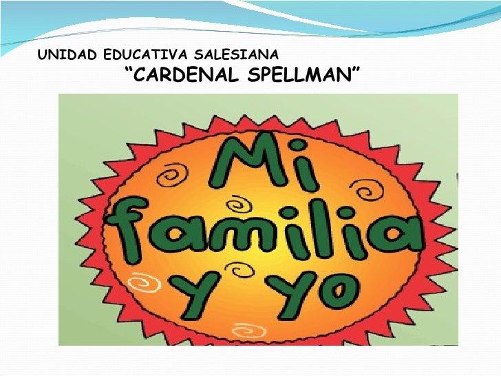 """UNIDAD EDUCATIVA SALESIANA  """"CARDENAL SPELLMAN"""""""