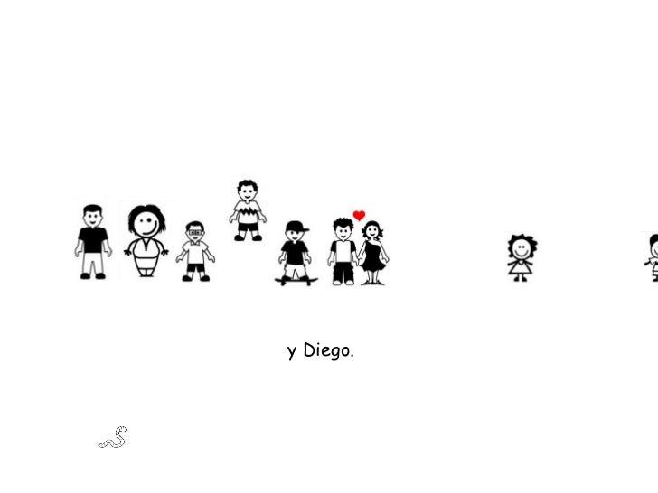 y Diego.