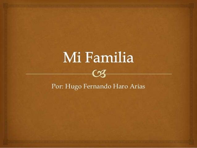 Por: Hugo Fernando Haro Arias
